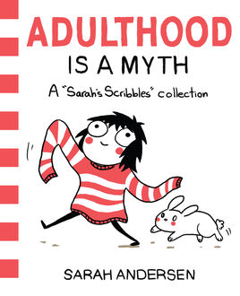 Adulthood Is a Myth, Sarah Andersen