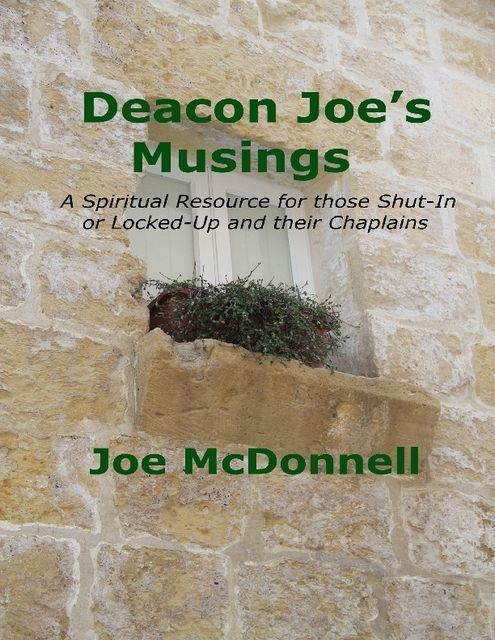 Deacon Joe's Musings, Joe McDonnell