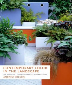 Contemporary Color in the Landscape, Andrew Wilson