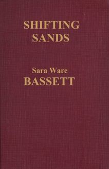 Shifting Sands, Sara Ware Bassett