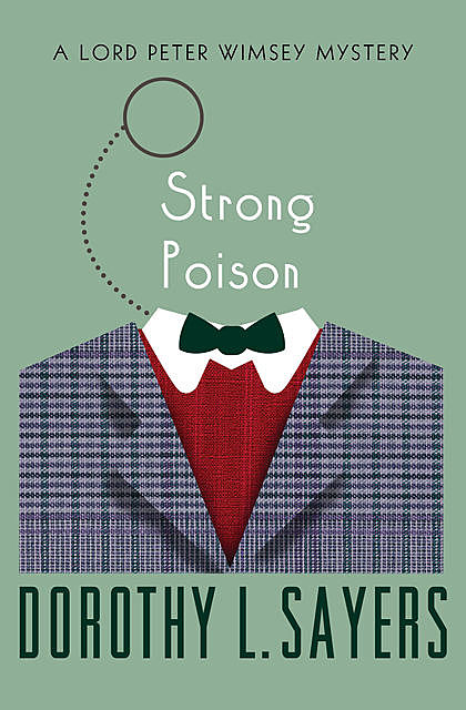 Strong Poison, Dorothy L.Sayers