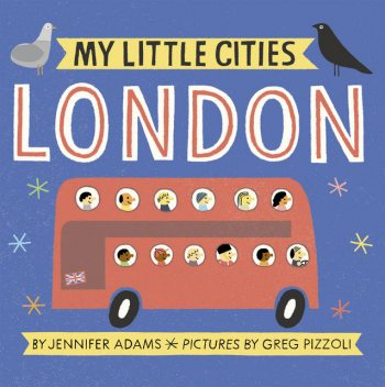 My Little Cities: London, Jennifer Adams