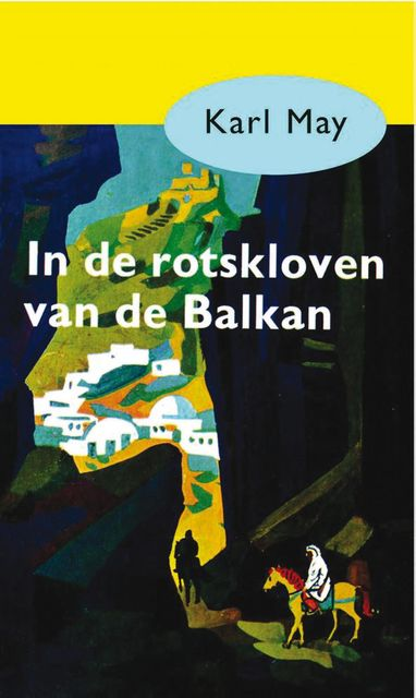 In de rotskloven van de Balkan, Karl May