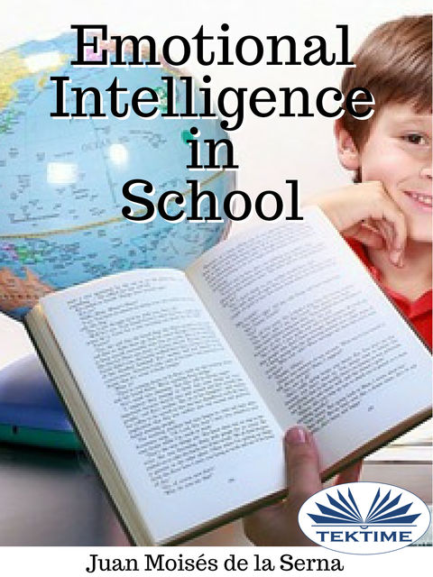 Emotional Intelligence In School, Juan Moisés De La Serna