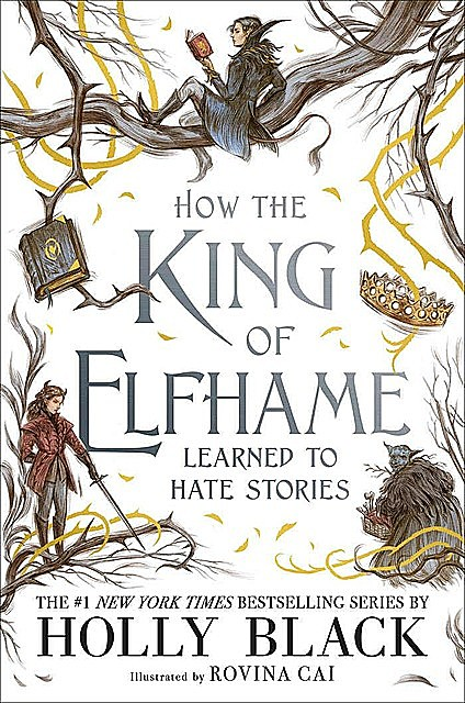How the King of Elfhame, Holly Black