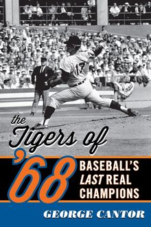 The Tigers of '68, George Cantor
