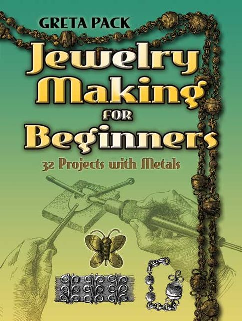 Jewelry Making for Beginners, Greta Pack