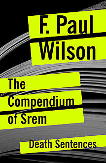 The Compendium of Srem, F.Paul Wilson