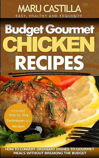 Budget Gourmet Chicken Recipes, Castilla Maru