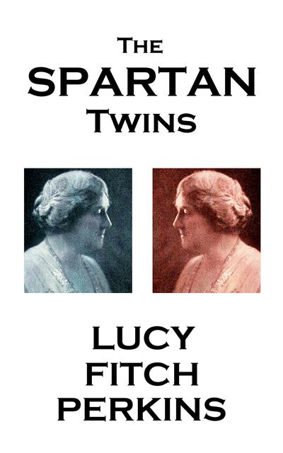 The Spartan Twins, Lucy Fitch Perkins