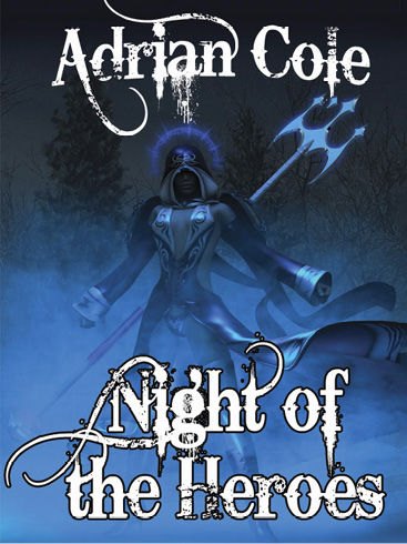 Night of the Heroes, Adrian Cole