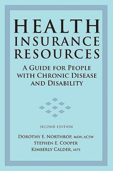 Health Insurance Resources, MSW, Stephen Cooper, ACSW, Dorothy E. Northrop, Kimberly Calder, MPS