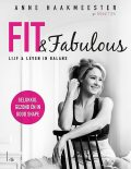 Fit & fabulous, Anne Haakmeester