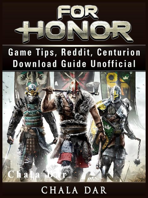 For Honor Game Guide Unofficial, The Yuw