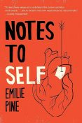 Notes to Self, Emilie Pine