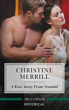 A Kiss Away From Scandal, Christine Merrill