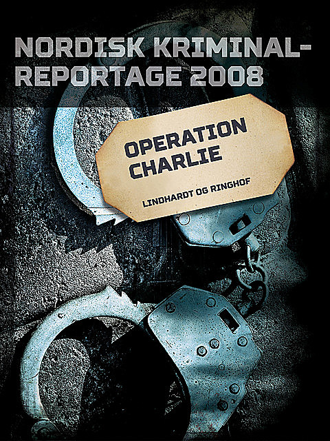 Operation Charlie, – Diverse
