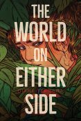 The World on Either Side, Diane Terrana
