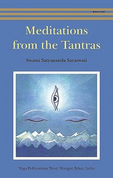 Meditations from the Tantras, Saraswati, Swami Satyananda