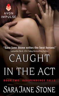 Caught in the Act, Sara Jane Stone