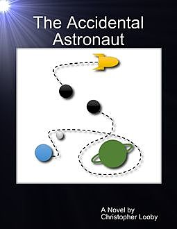 The Accidental Astronaut, Christopher Looby