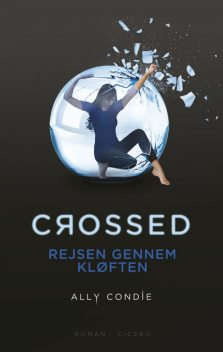 Crossed, Ally Condie