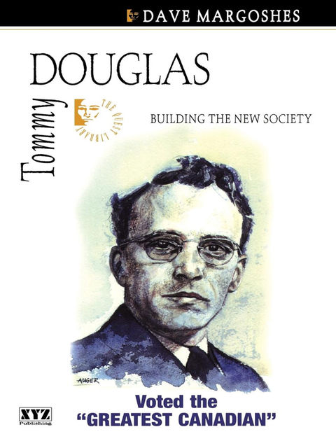 Tommy Douglas, Dave Margoshes
