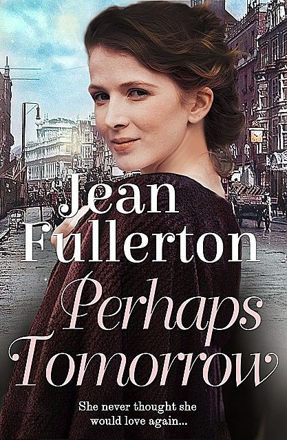 Perhaps Tomorrow, Jean Fullerton