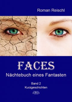 Faces – Band 2, Roman Reischl