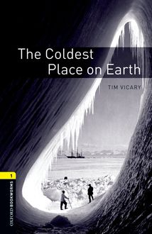 The Coldest Place on Earth, Tim Vicary