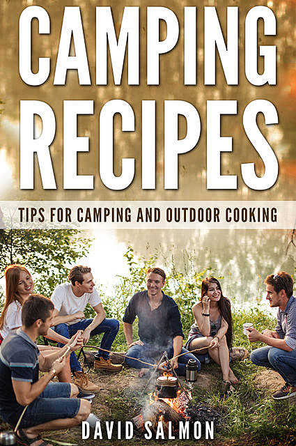 Camping Recipes, David Salmon