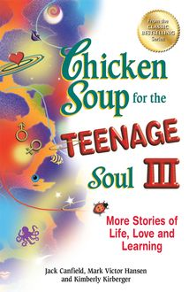 Chicken Soup for the Teenage Soul III, Jack Canfield, Mark Hansen