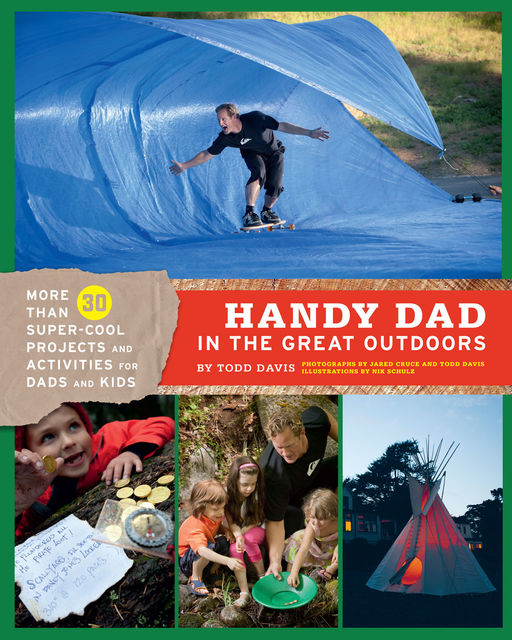 Handy Dad in the Great Outdoors, Todd Davis