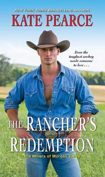 The Rancher's Redemption, Kate Pearce