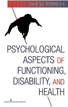 Psychological Aspects of Functioning, Disability, and Health, CRC, David Peterson, NCC
