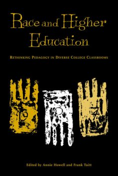 Race and Higher Education, Annie Howell, Frank Tuitt