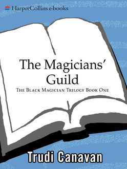 The Magicians' Guild, Trudi Canavan