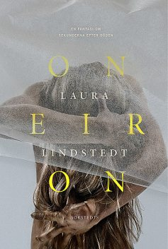 Oneiron, Laura Lindstedt
