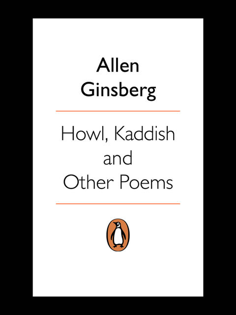Howl, Kaddish and Other Poems, Allen Ginsberg