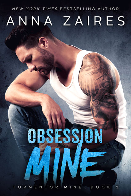 Obsession Mine, Anna Zaires