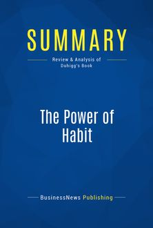 Summary: The Power of Habit, BusinessNews Publishing