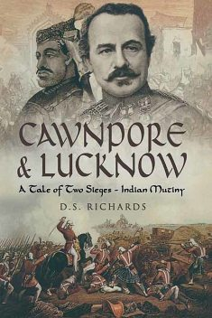 Cawnpore & Lucknow, Don Richards