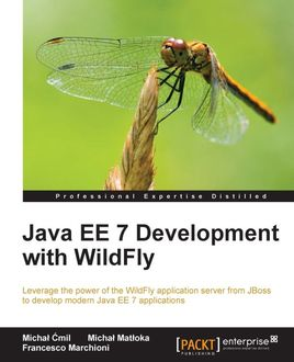 Java EE 7 Development with WildFly, Michal Cmil