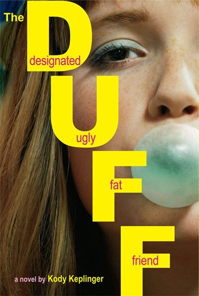 The DUFF: (Designated Ugly Fat Friend), Kody Keplinger