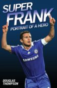 Super Frank – Portrait of a Hero, Thompson Douglas
