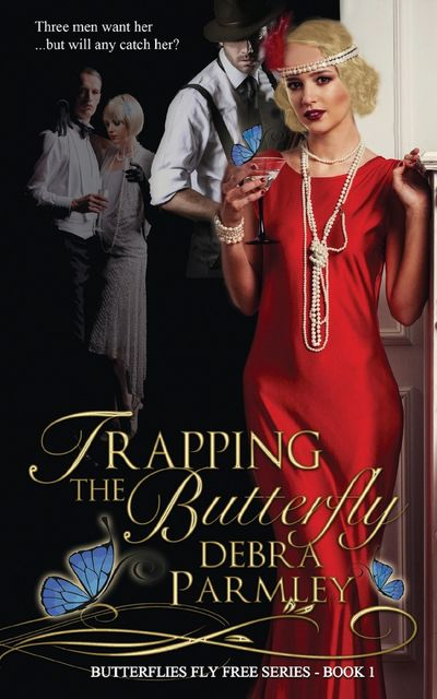 Trapping the Butterfly, Debra Parmley