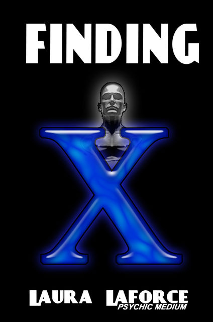 Finding X, Laura Laforce