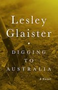 Digging to Australia, Lesley Glaister