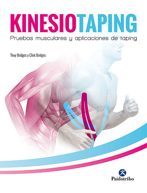 Kinesiotaping, Clint Bridges, Thuy Bridges