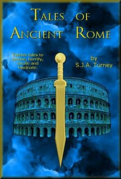 Tales of Ancient Rome, S.J.A.Turney